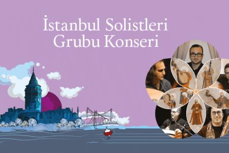 İstanbul Solistleri Konserimize Bekliyoruz