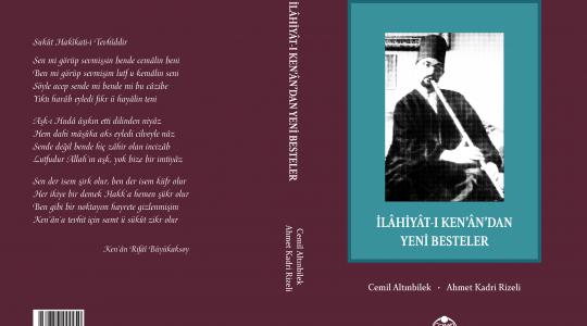 """""""İlâhiyât-ı Ken'ân'dan Yeni Besteler""""<br>Yayımlandı"""